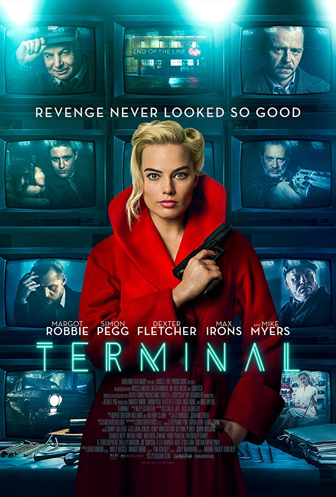 The Terminal 2018 Margot Robbie Mike Myers Simon Pegg